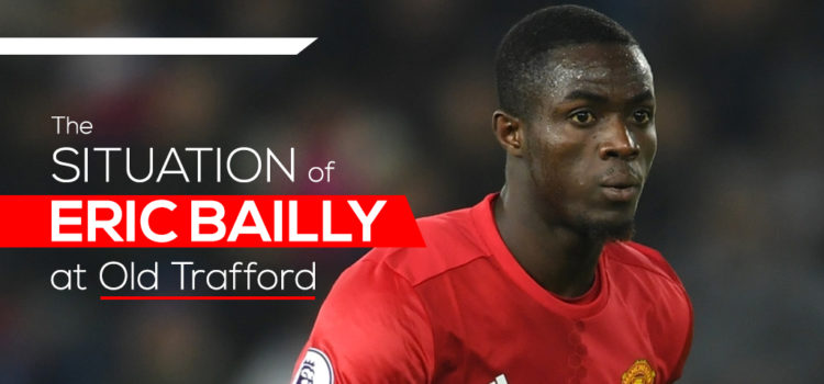 The situation of Eric Bailly at Old Trafford