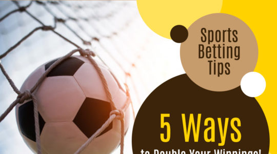 Sports Betting Tips: 5 Ways to Double Your Winnings!